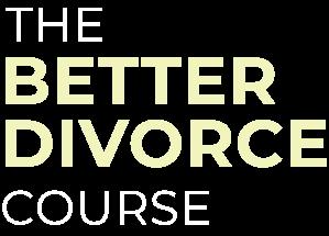 Better Divorce Course